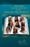 Major Lessons From Minor Prophets